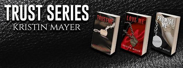 The Trust Series - Trust Me, Love Me, Promise Me