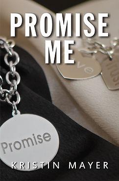 Promise Me - Kristin Mayer