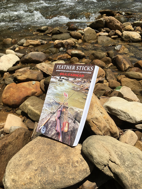 Feather Sticks - Bowhunting and Fly Fishing Adventures