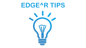 EDGE^R Tips and Tools You Should be Using