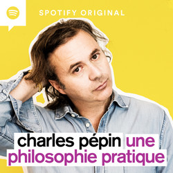 Podcast spotify une philosophie pratique