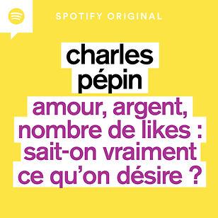 Charles Pépin podcast spotify une philosophie pratique