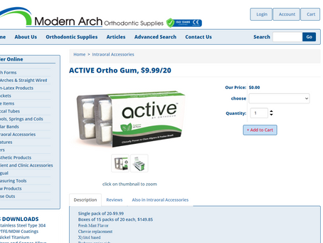 Modern Arch Orthodontic Supplies now supplies active chewing gum.