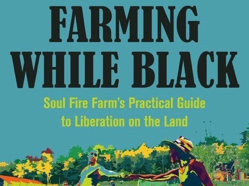 BEST OF: LEAH PENNIMAN on SOUL FIRE FARM & FARMING WHILE BLACK