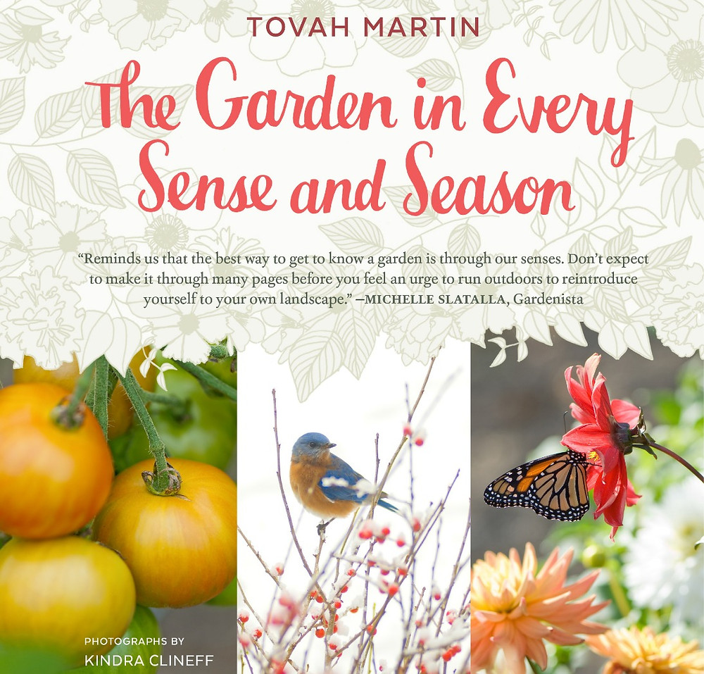 Gardener and Writer Tovah Martin's newest book - an ode to the sometimes surprising sensual pleasures of the garden.