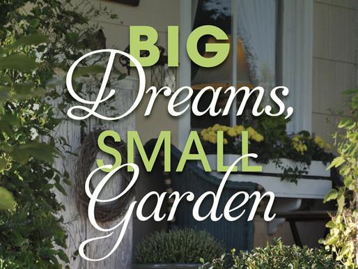 """""""BIG DREAMS, SMALL GARDEN,"""" WITH MARIANNE WILLBURN"""