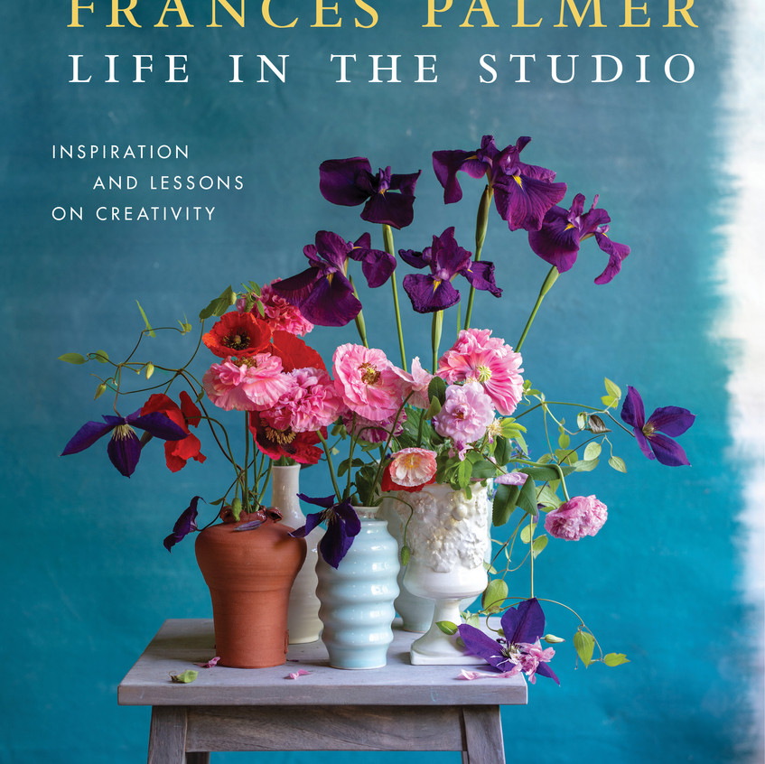 """Life in the Studio - from """"Frances Palmer: Life in the Studio, Inspiration and Lessons on Creativity"""" (Artisan Press, Oct 6, 2020), all rights reserved."""