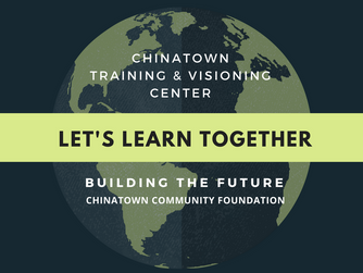 Chinatown Training & Visioning Center