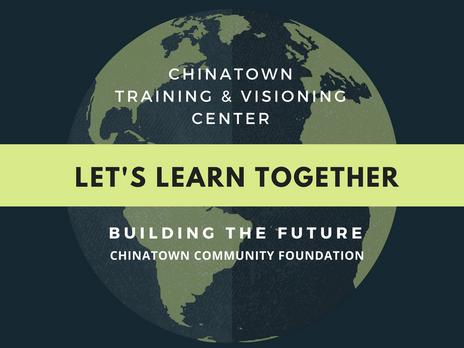 Chinatown Training & Visioning Center