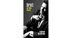 """""""Brat: An '80s Story"""" Takes You Back - Andrew McCarthy's Memoir Shows Stardom In A Different Light"""
