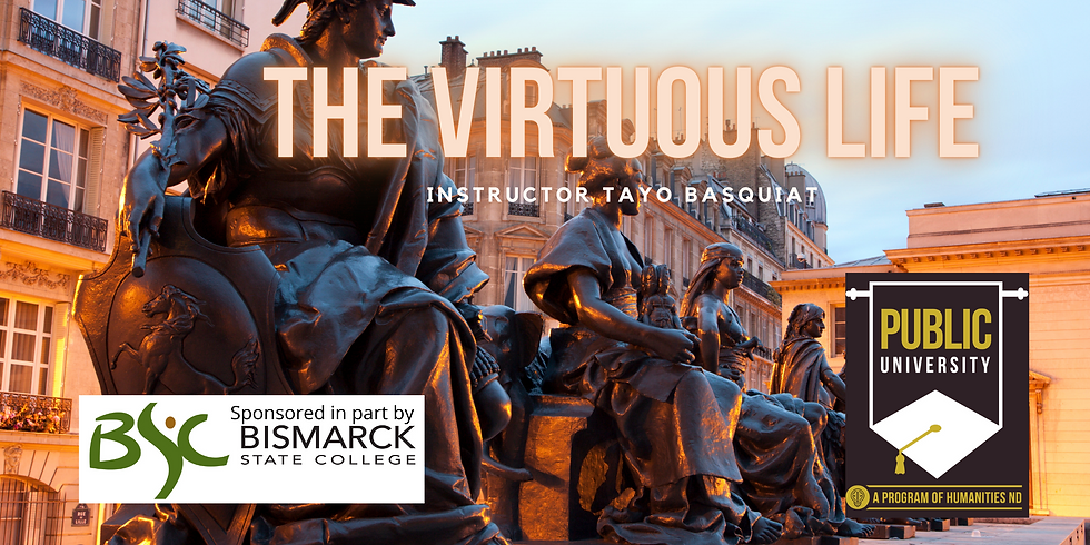 MARCH 23 - The Virtuous Life