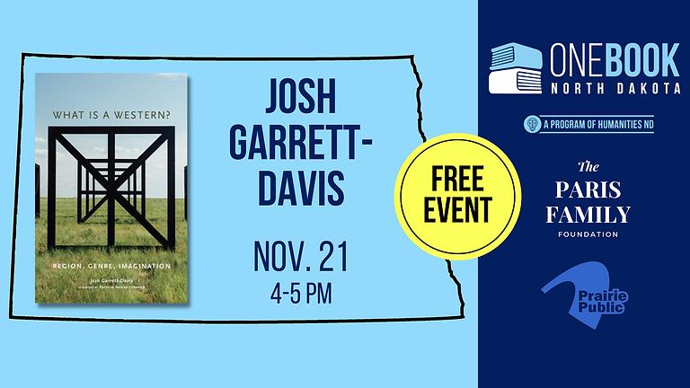 NOV 21 ONE BOOK, ONE ND featuring Josh Garrett-Davis