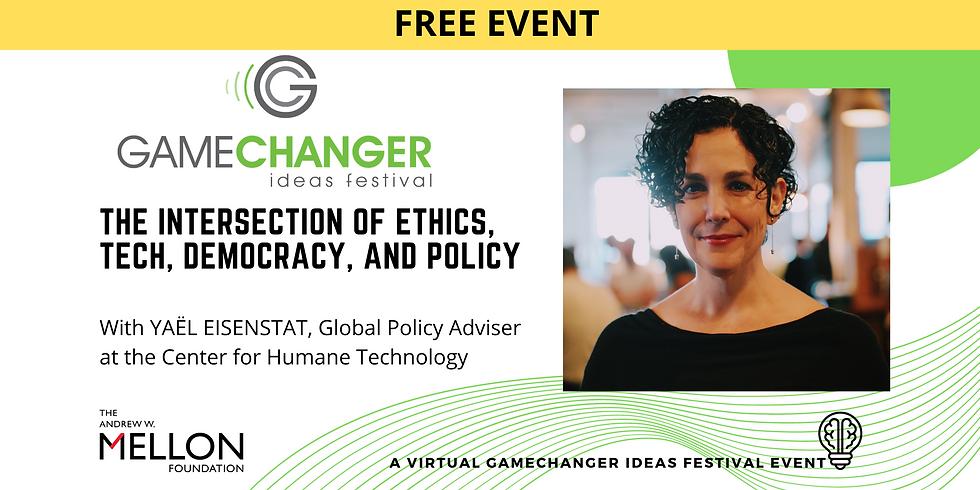 JAN 14 - GameChanger Ideas Festival Event with Yaël Eisenstat (1)