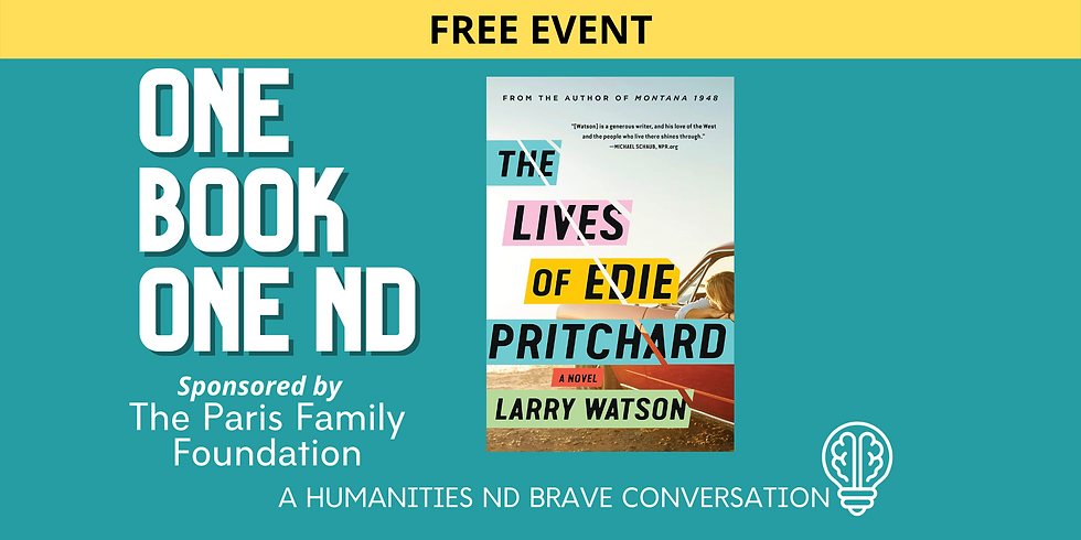 SEPT. 27   ONE BOOK, ONE ND with Larry Watson