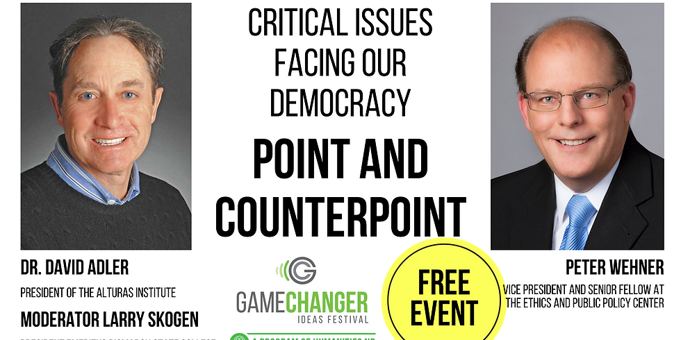 NOV 9 Critical Issues Facing Our Democracy Point and Counterpoint (1)
