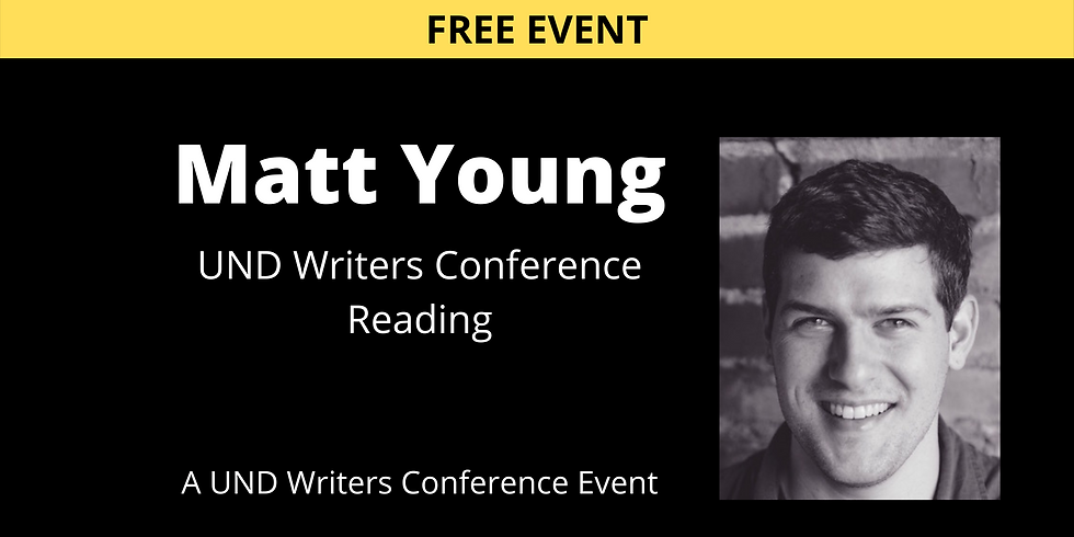 NOV 19 - UND Writers Conference Reading: Matt Young