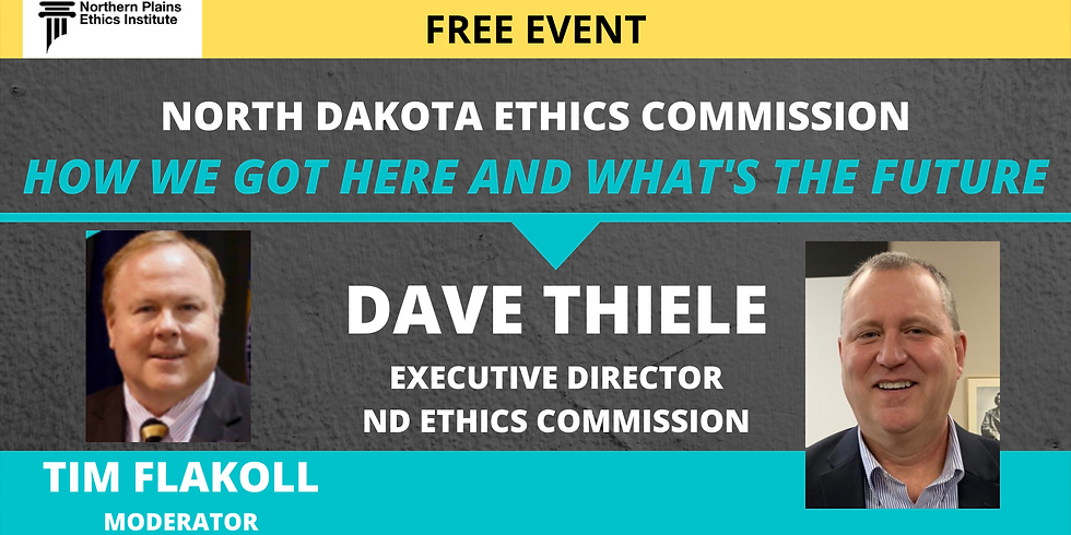 FEB 16 - ND Ethics Commission - How We Got Here And What's The Future