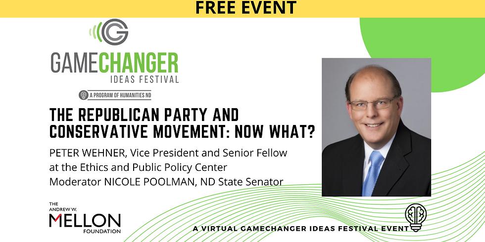 FEB 4 - GameChanger Ideas Festival Event with Peter Wehner
