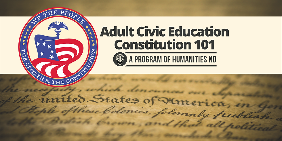 MARCH 2 - Adult Civic Education - Constitution 101