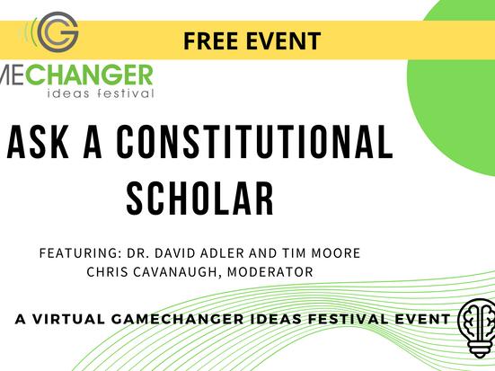April 22 - Ask A Constitutional Scholar