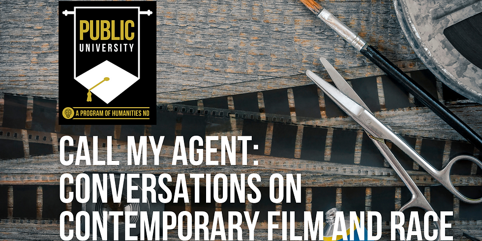 Call My Agent: Conversations on Contemporary Film and Race