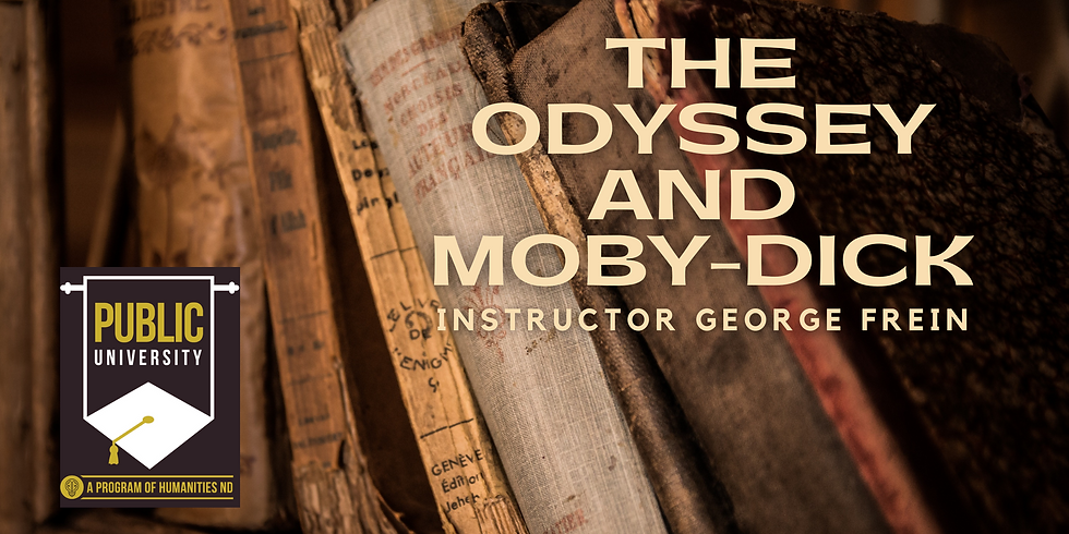 FEB 8 - The Odyssey and Moby-Dick