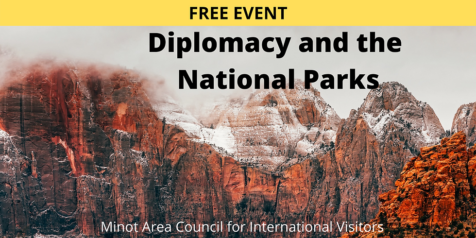 Oct. 19 - Diplomacy and the National Parks