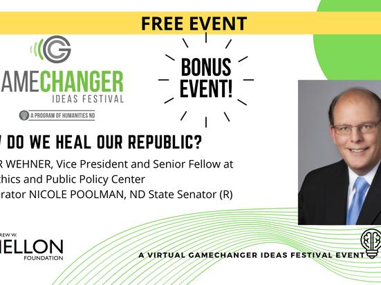 April 8 - GameChanger Ideas Festival with Peter Wehner