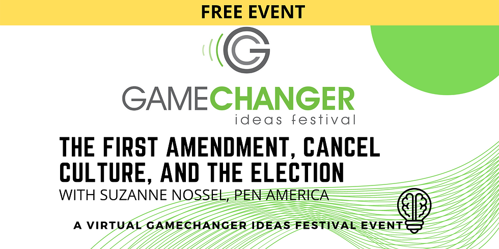 OCT 15 GameChanger Ideas Festival Event with Suzanne Nossel