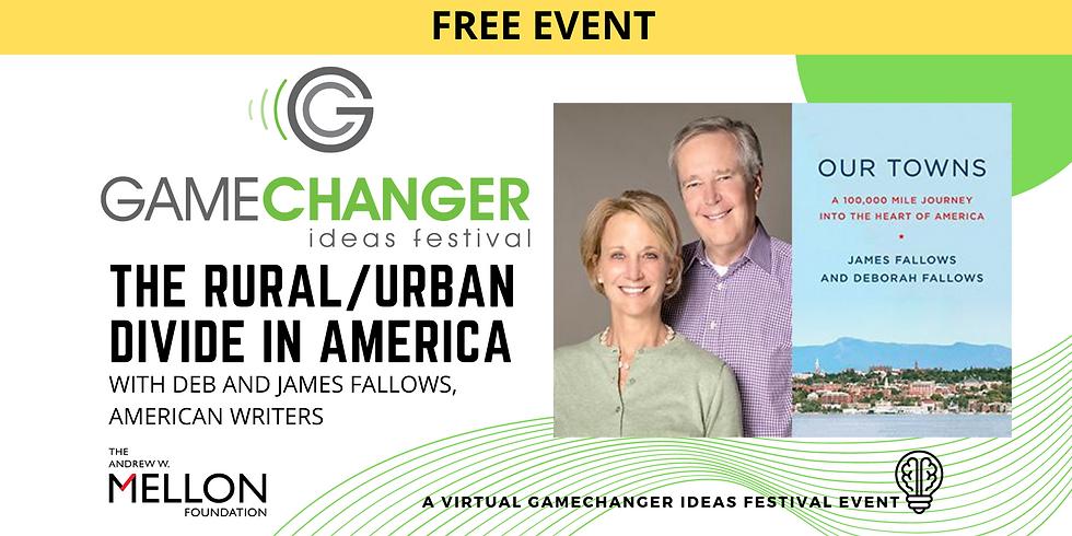 NOV 19 - GameChanger Ideas Festival Event with James and Deb Fallows