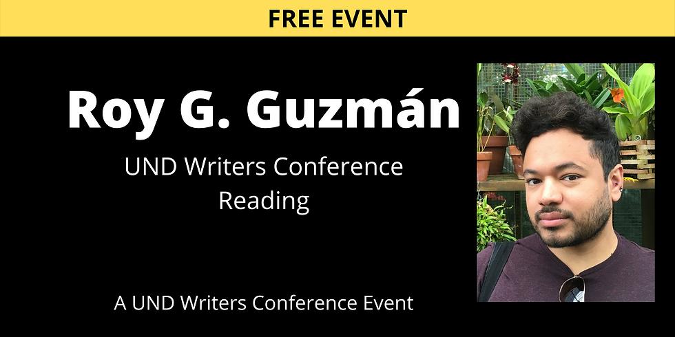 Nov. 5 - UND Writers Conference Reading: Roy G. Guzmán