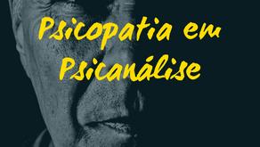 Psicopatia: uma reflexão psicanalítica