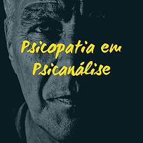 Psicopatia_em_Psicanálise_(1).jpg