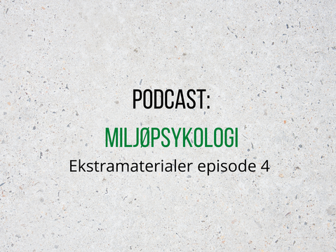 Ekstramaterialer til podcast - Episode 4