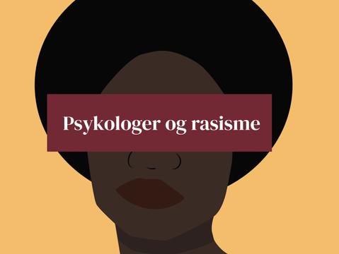 Ekstramaterialer episode 12: Psykologer og Rasismen i Norge