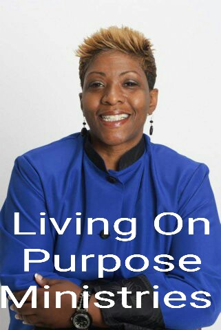 Living On Purpose Ministries