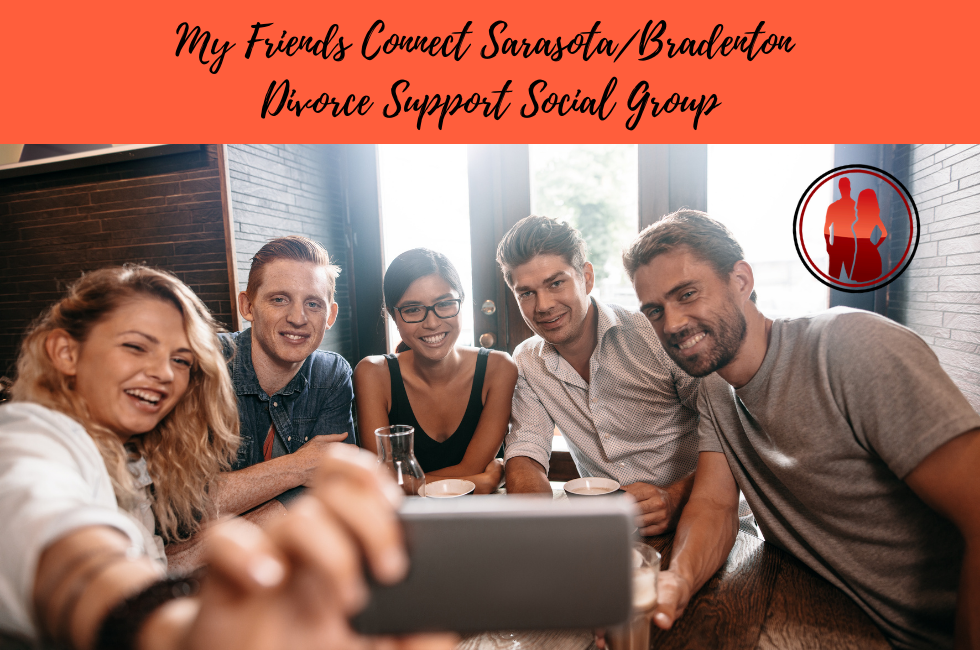 My Friends Connect Sarasota/Bradenton Social Support Divorce Group