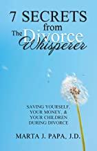 7 Secrets from The Divorce Whisperer