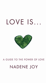 Love is...A Guide To The Power Of Love