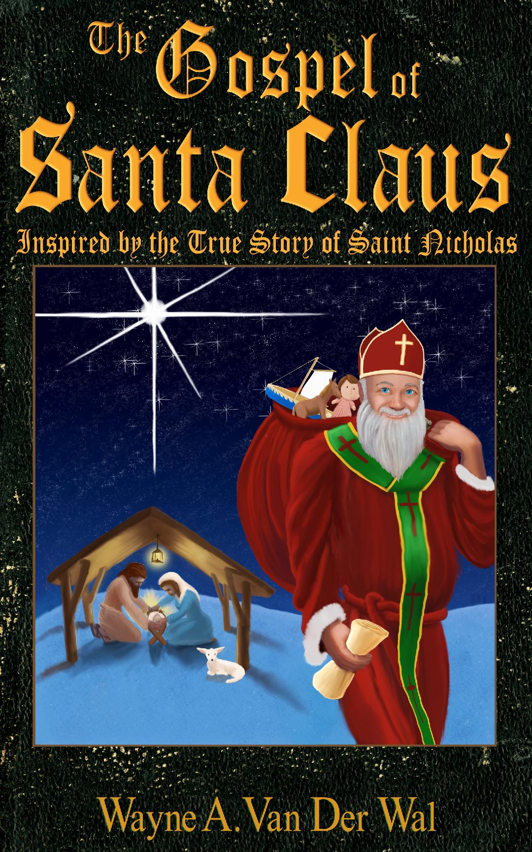 The Gospel of Santa Claus
