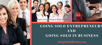 Going Solo Entrepreneurs & Singles In Busness