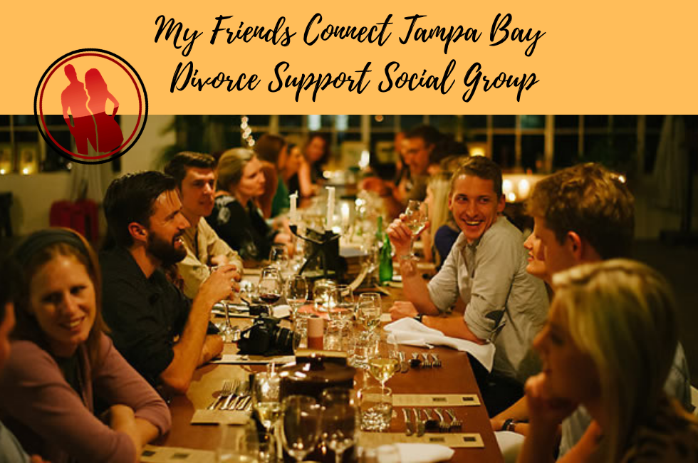 My Friends Connect Tampa Bay Social Support Divorce Group