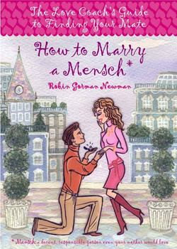 How to Marry A Mensch