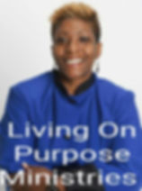 Davida Living On Purpose Ministries.jpg