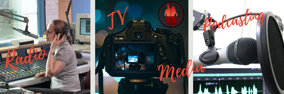 Radio, TV & Podcasting