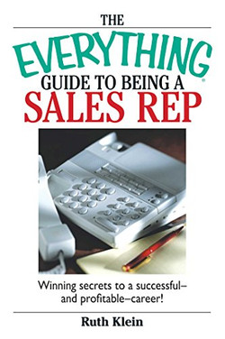 The Everything Guide To Beting A Sales R