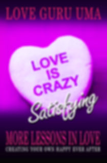 Love is Crazy-Satisfying