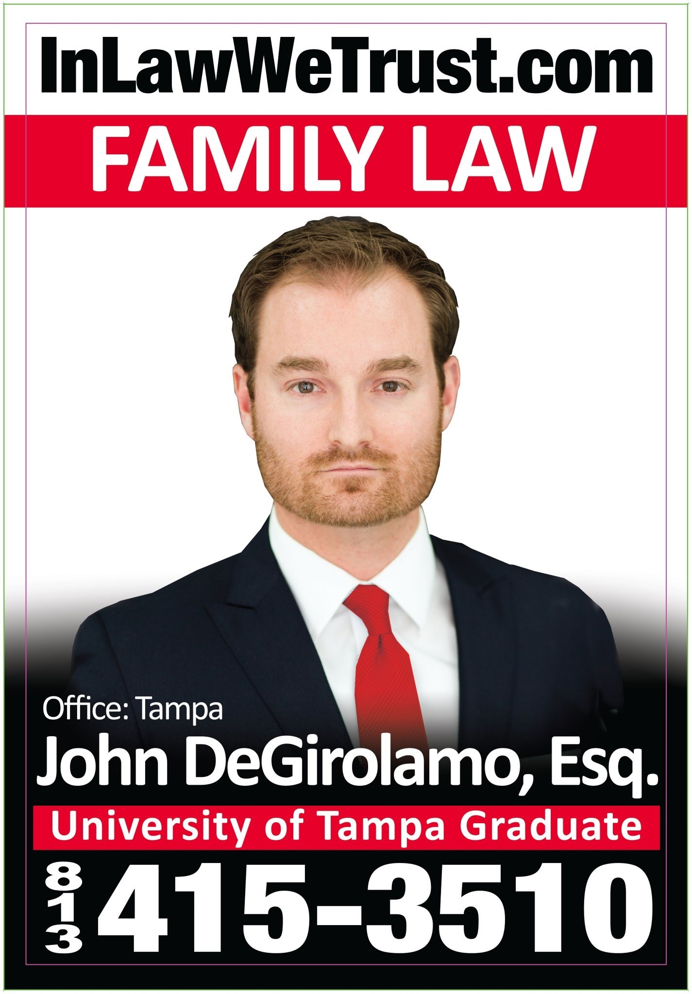 In Law We Trust John DeGirolamo Family Divorce Law Tampa