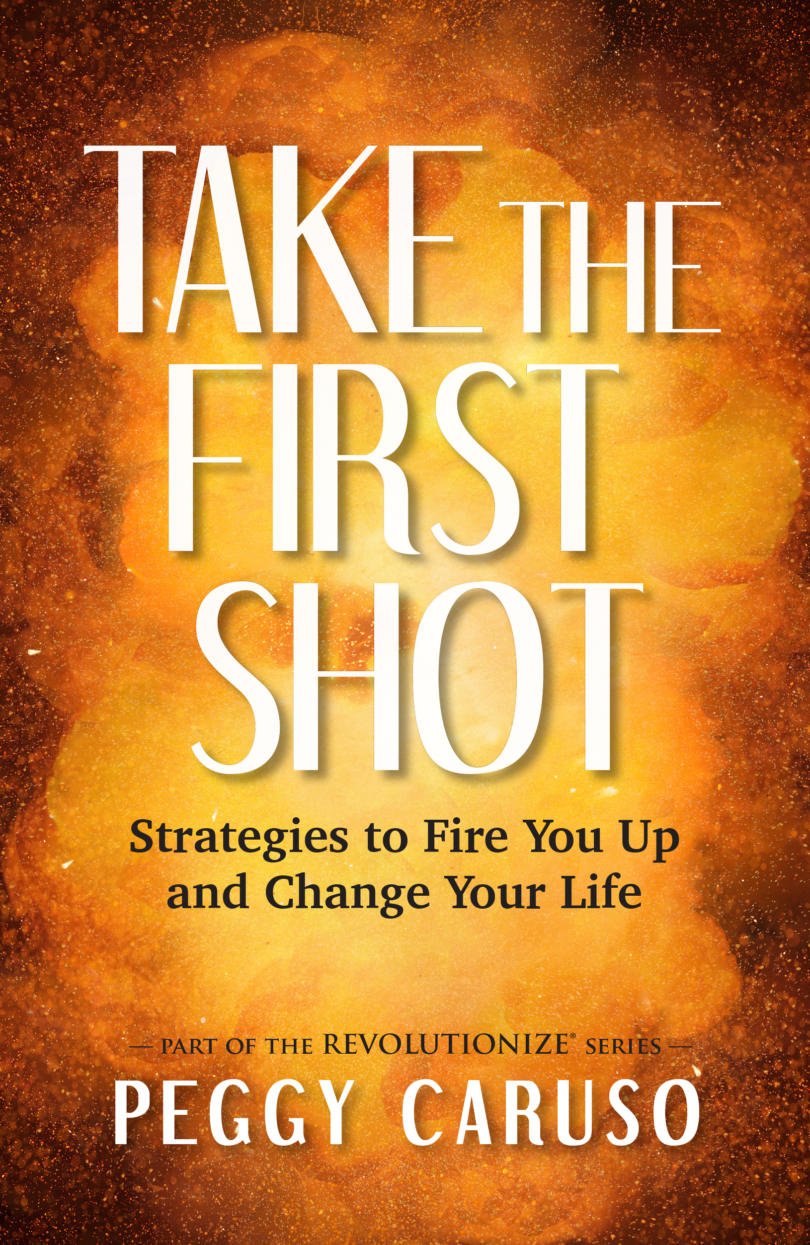Take The First Shot