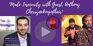 _Male Insecurity with Guest, Anthony Che
